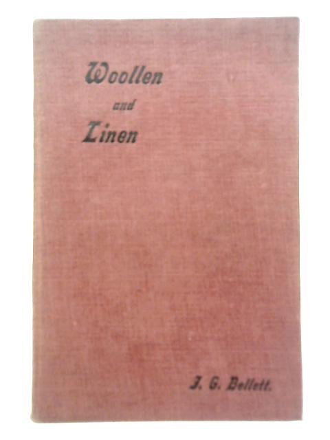 Woollen and Linen By J. G. Bellett