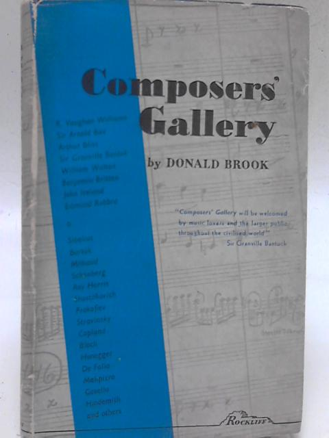 Conductor`s Gallery: Biographical Sketches of Well-Known Orchestral Conductors Including Notes on the Leading Symphony Orchestras, and a Short Biography of the Late Sir Henry Wood. By Donald Brook