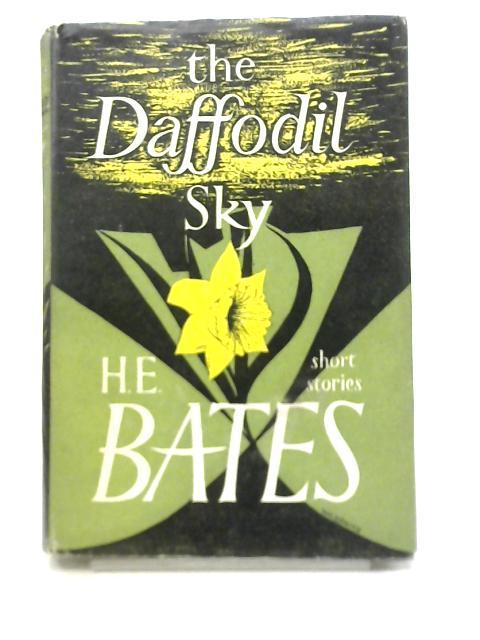 The Daffodil Sky By H.E. Bates