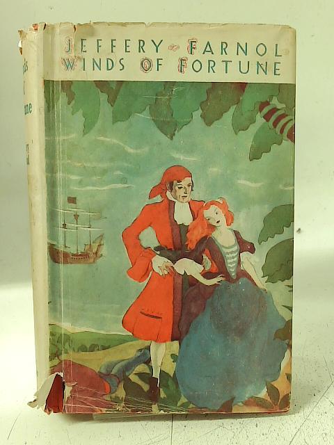 Winds of Fortune By Jeffery Farnol