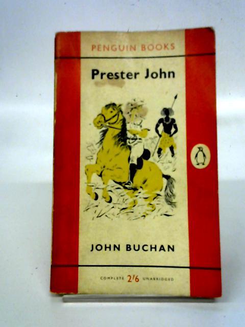 Prester John (Penguin Books. no. 1138.) By John Buchan