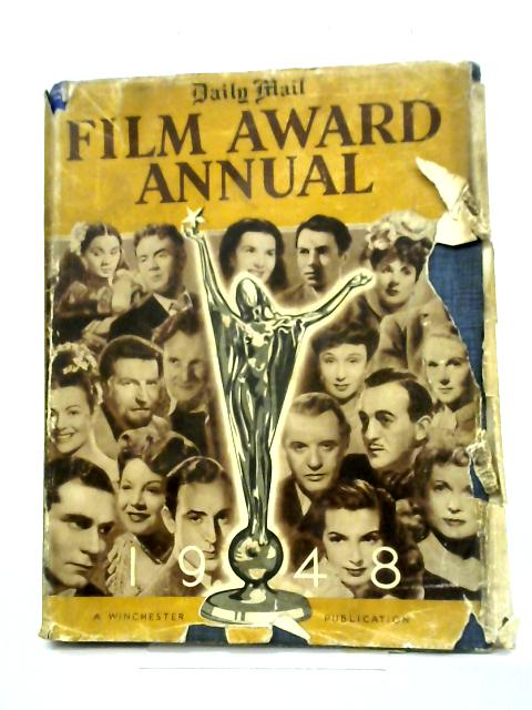 Daily Mail Film Award Annual: British Films Of 1947. By Jeffrey Truby