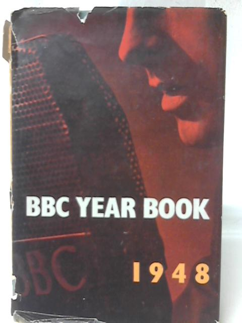 BBC Year Book 1948 By None Stated