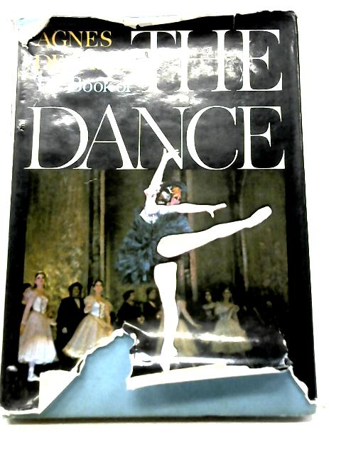 The Book Of The Dance. By Agnes de Mille