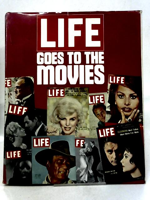 Life Goes To The Movies By D E Scherman