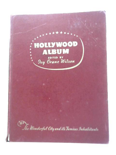 The Seventh Hollywood Album By Ivy Crane Wilson