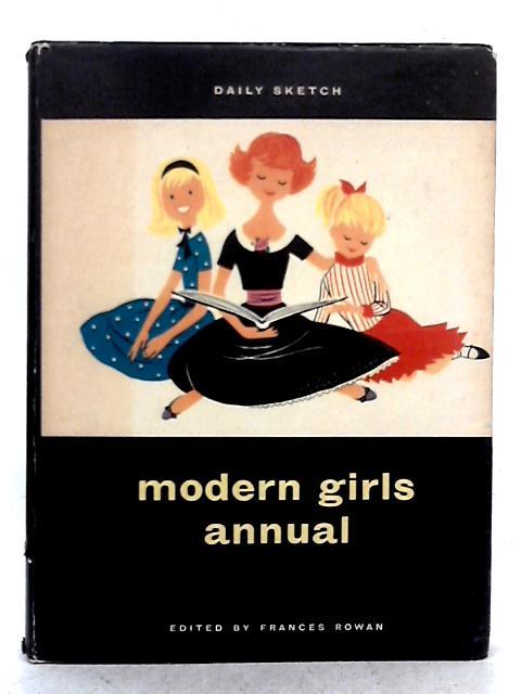 Daily Sketch Modern Girls Annual By Frances Rowan (ed.)