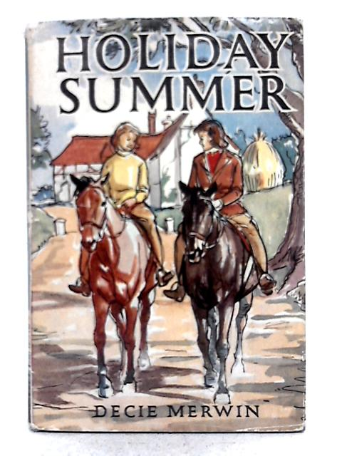 Holiday Summer By Decie Merwin