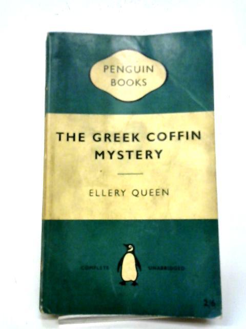 The Greek Coffin Mystery By Ellery Queen
