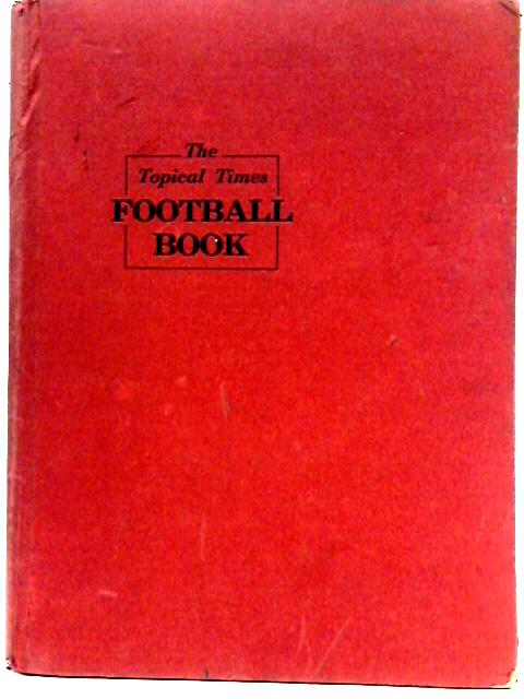 The Topical Times Football Book 1969-70