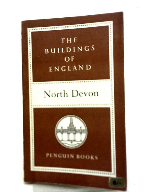 The Buildings of England. North Devon By Nikolaus Pevsner