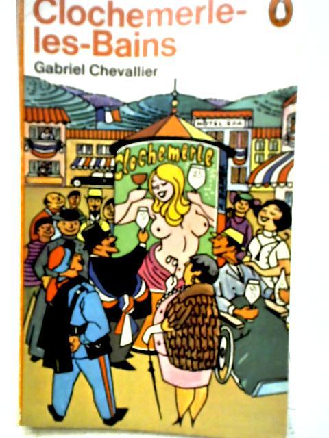 Clochemerle-Babylon By Gabriel Chevallier