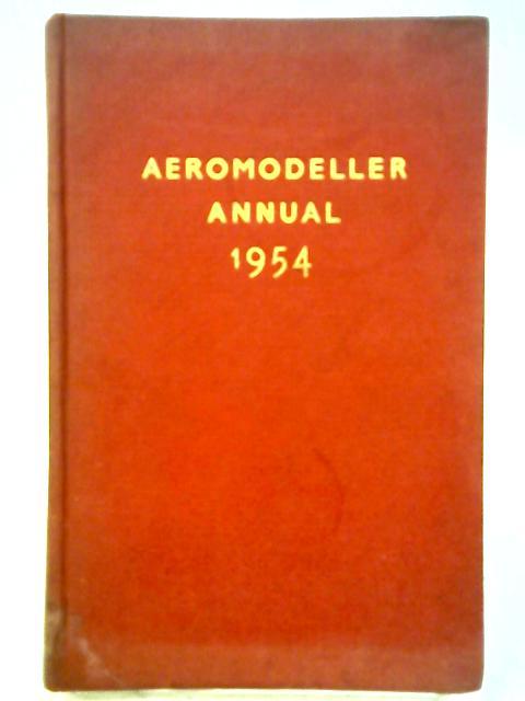 Aeromodeller Annual - 1954-5 By D. J. laidlaw-Dickson