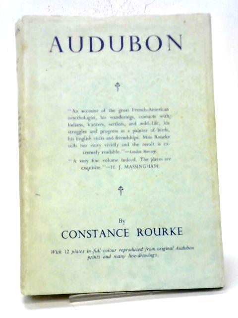 Audubon By Constance Rourke