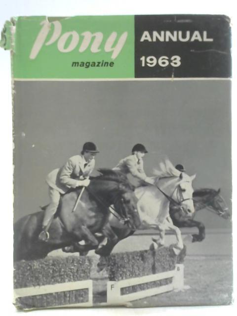 Pony Magazine Annual 1963 By C E G Hope (ed.)