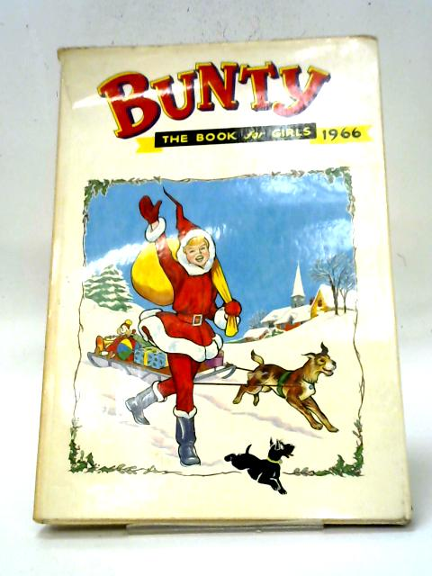 Bunty the Book for Girls 1966 (Annual) By Various