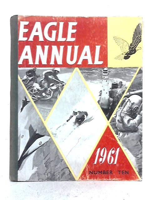 The Tenth Eagle Annual By Clifford Makins (ed.)