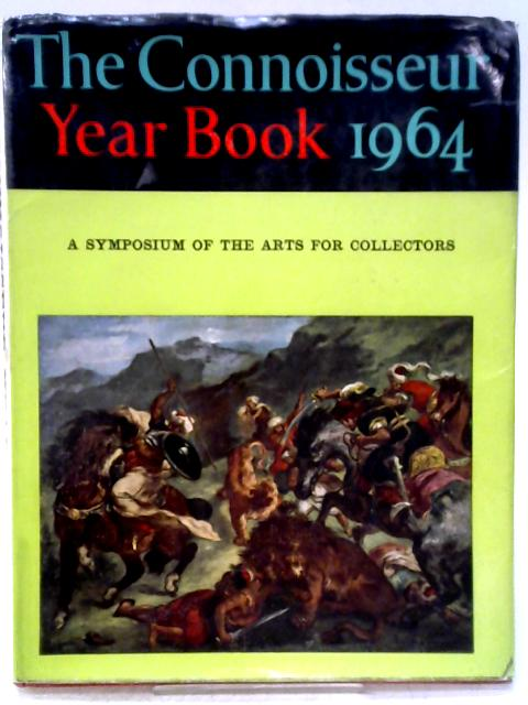 The Connoisseur Yearbook, 1964 By Alan Osborne (editor)