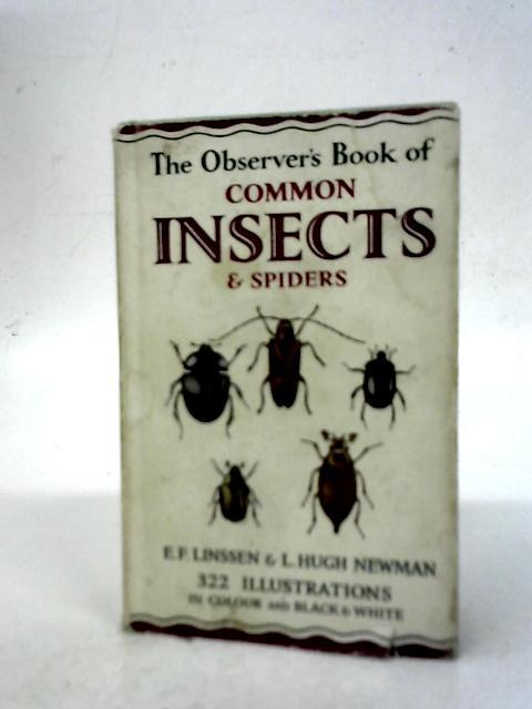 The Observer's Book of Common Insects & Spiders By E.F. Linssen & L.H. Newman