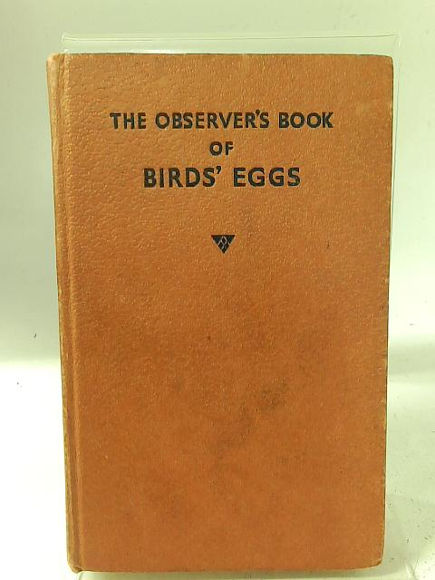 The Observer's Book of Birds Eggs By G. Evans (ed)