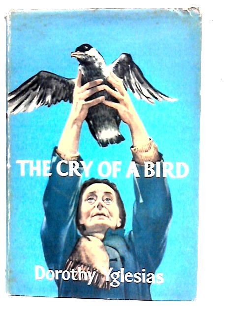 The Cry of a Bird By Dorothy Yglesias