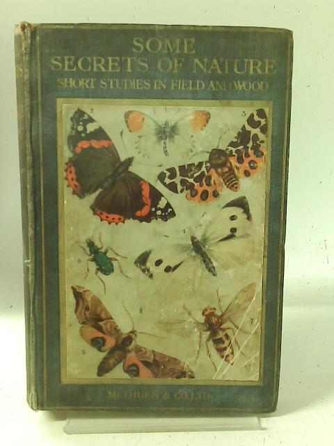 Some Secrets of Nature By W J P Burton