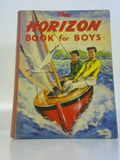 The Horizon Book for Boys. By Unstated