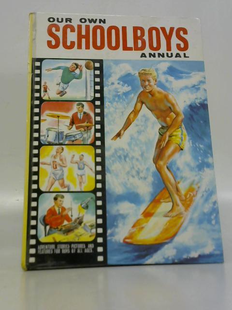 Our Own Schoolboys Annual By Mae Broadley (Ed.)