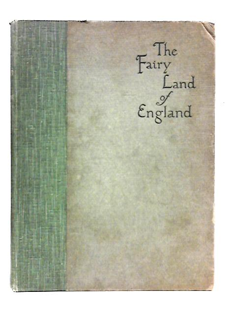 The Fairy Land Of England By Christopher Hussey