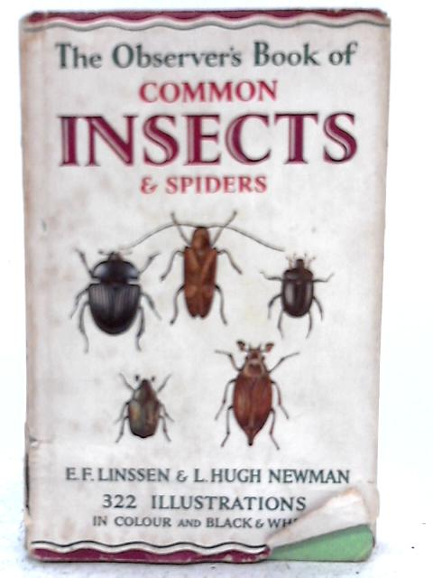 The Observer's Book of Common Insects & Spiders By E.F. Linssen and L. Hugh Newman