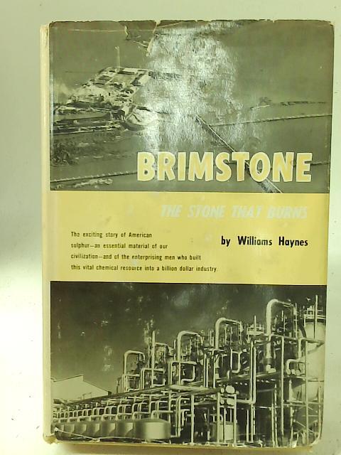 Brimstone: The Stone That Burns By W Haynes