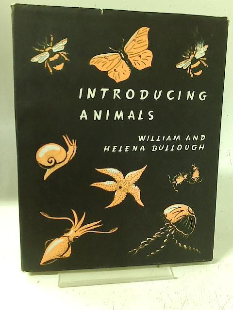 Introducing Animals By W & H Bullough