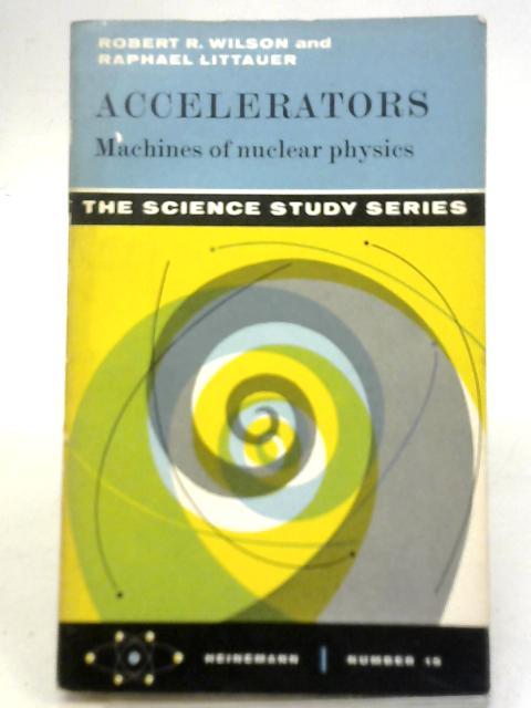 Accelerators By Robert Rathburn Wilson