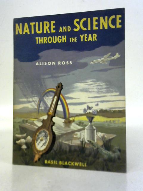Nature And Science Through The Year By Alison Ross
