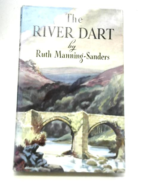 The River Dart By Ruth Manning-Sanders