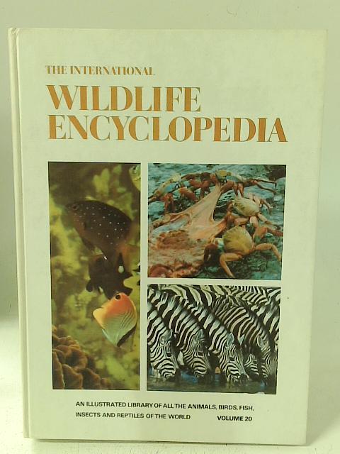 The International Wildlife Encyclopedia Volume 20 By Robert and Maurice Burton