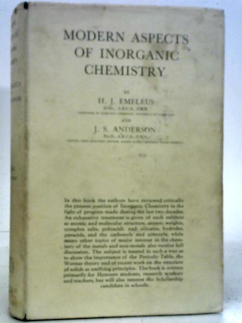Modern Aspects of Inorganic Chemistry By H. J. Emeleus