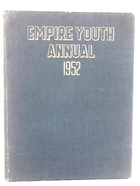 Empire Youth Annual 1952 By Raymond Fawcett