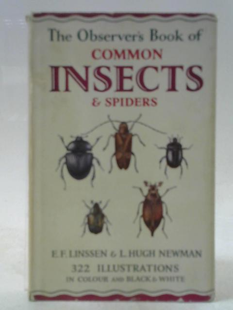 The Observer's Book of Common Insects & Spiders By E F Linssen and L Hugh Newman