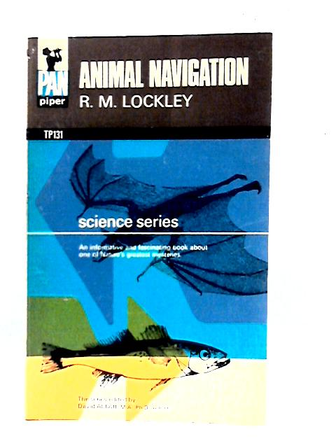 Animal Navigation By Ronald Mathias Lockley