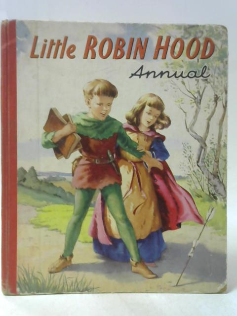 Little Robin Hood Annual By Unstated