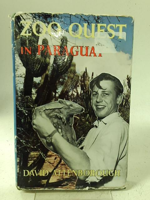 Zoo Quest in Paraguay By David Attenborough
