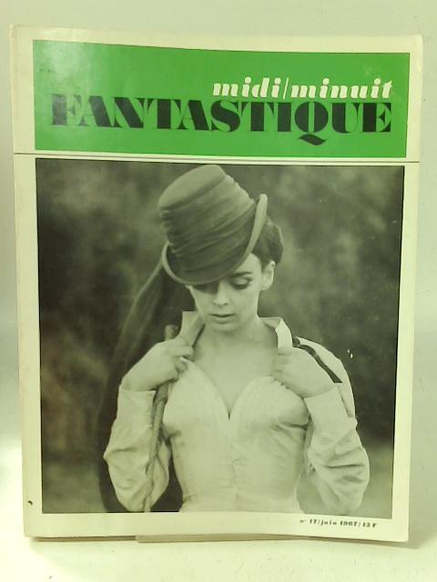 Midi-Minuit Fantastique, No. 17, Juin 1967 By Collective