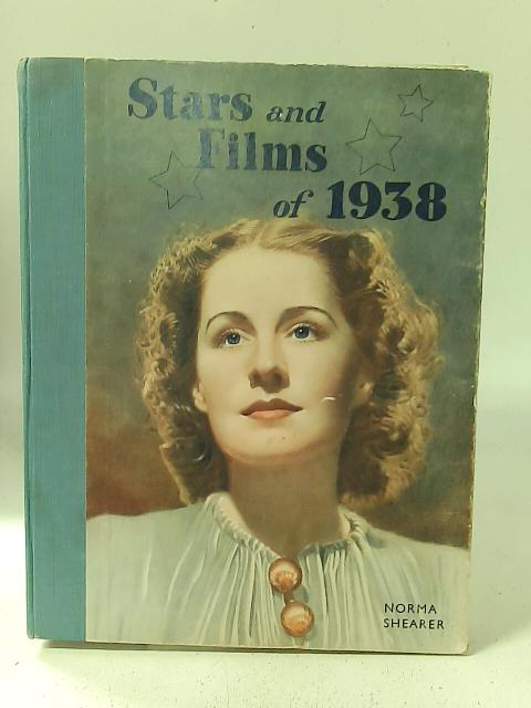Stars and Films of 1938 By Various