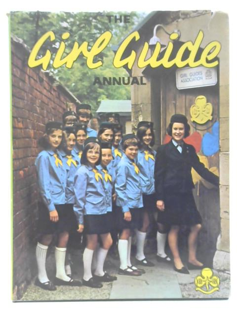 The Girl Guide Annual 1971 By Various