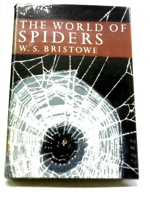 The World Of Spiders By W. S. Bristowe