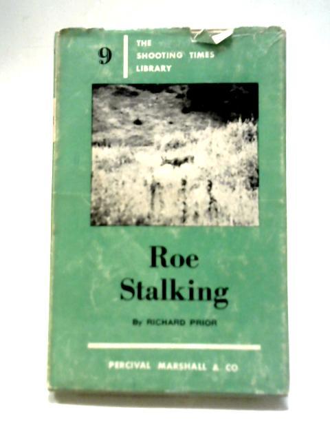 Roe Stalking By Richard Prior