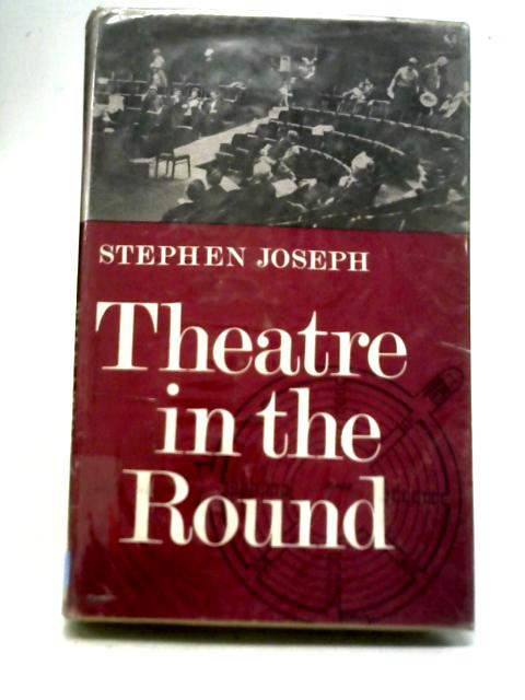 Theatre in The Round By Stephen Joseph