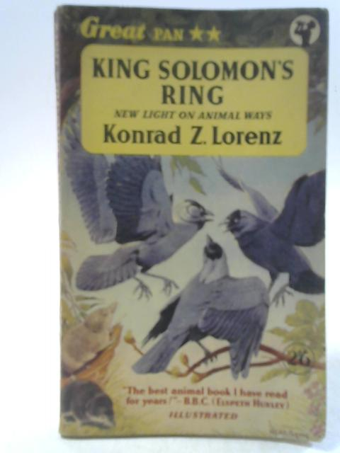 King Solomon's Ring: New Light on Animal Ways By Konrad Z. Lorenz