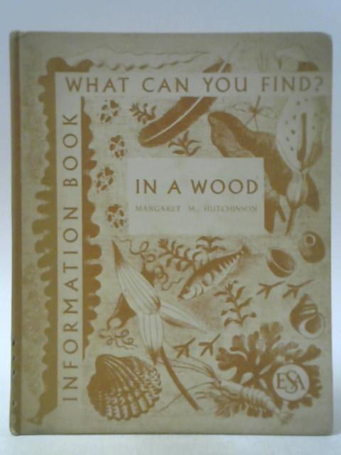 In A Wood By Margaret M Hutchinson